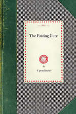 Fasting Cure by Upton Sinclair (Paperback / softback, 2008)