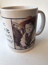 """Sad Cowboy Baby Mug Cup """"I Just Hate It When I Don't Get My Way"""" LEANIN' TREE"""