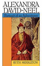 NEW Alexandra David-Neel: Portait of an Adventurer by Ruth Middleton