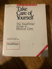 Take Care of Yourself: The Healthtrac Guide to Medical Care Paperback Study Book