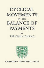 NEW Cyclical Movements in the Balance of Payments by Tse Chun Chang