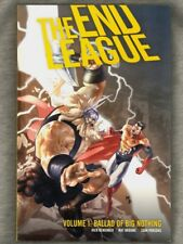 The End League Vol. 1: Ballad of Big Nothing by Rick Remender 2008 Graphic Novel