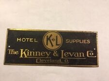 Vintage Advertising Tag Plate Cleveland Ohio Hotel Supplies Kinney & Levan Co