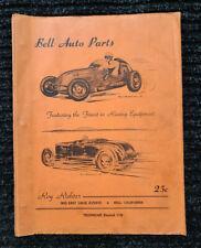 Original 1947 BELL AUTO Catalog Hot Rod Ford Drag Racing scta Dirt Track Vintage