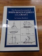 The Illustrated Encyclopedia of Ships, Boats, Vessels & Other Water-borne Craft