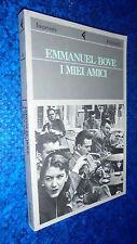 EMMANUEL BOVE I MIEI AMICI FELTRINELLI PRIMA EDIZIONE IMPRONTE 1991 NUOVO&OTTIMO