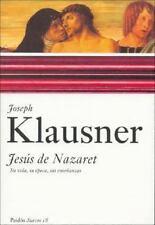 Jesus de Nazaret: Su Vida, su Epoca, Sus Ensenanzas / Jesus of Nazareth (Paidos