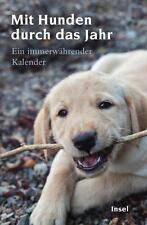 Mit Hunden durch das Jahr: Ein immerwährender Kalender (insel taschenbuch)