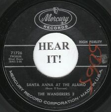 The Wanderers 3 HISTORY NOVELTY 45 (Mercury 71726) Santa Anna At The Alamo  VG++