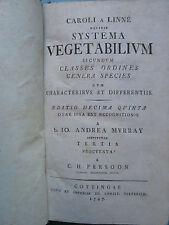 LINNE : SYSTEMA VEGETALIUM. Gottingen, 1797.