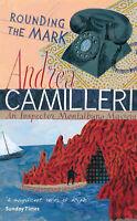 """VERY GOOD"" Camilleri, Andrea, Rounding the Mark (Inspector Montalbano mysteries"