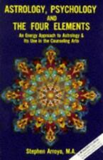 Astrology, Psychology, and the Four Elements: An Energy Approach to Astrology an