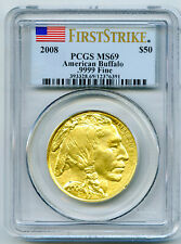 2008 $50 1 OZ .9999 GOLD AMERICAN BUFFALO PCGS MS69 FIRST STRIKE