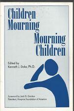 Children Mourning Mourning Children Various Contributors Editor Kenneth J Doka