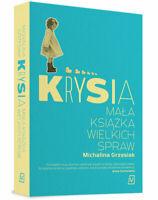 Michalina Grzesiak - Krysia. Mala ksiazka wielkich spraw   Polish book