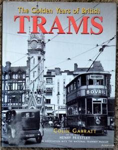 The Golden Years Of British Trams  HB    Colin Garratt