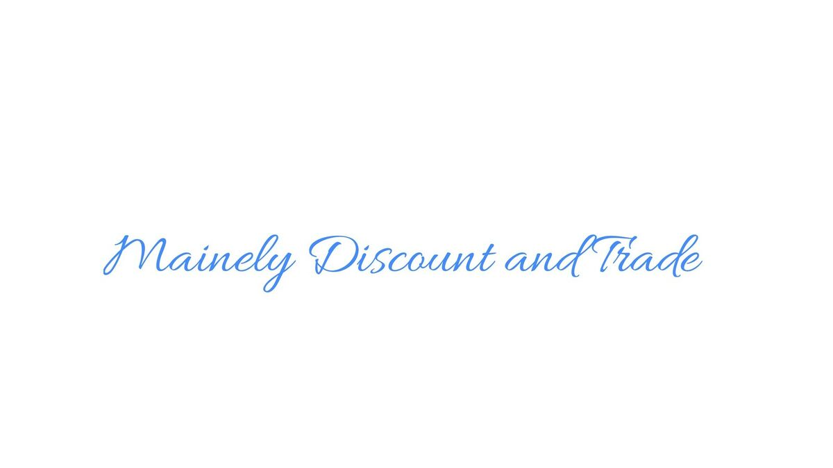 Mainely Discount and Trade