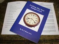 Looking After Your Antique Clock by R Rose longcase grandfather 8 day 30 hour