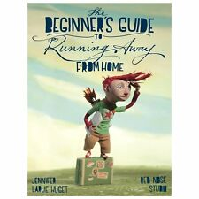 The Beginner's Guide to Running Away from Home-ExLibrary