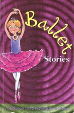 BALLET STORIES - A Collection Of 10 Exciting Stories - Parragon Plus (p/b 2006)