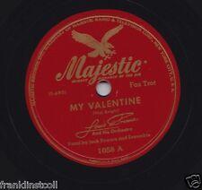 Louis Prima on 78 rpm Majestic 1058: My Valentine/Brooklyn Boogie