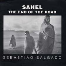 NEW Sahel: The End of the Road (Series in Contemporary Photography)