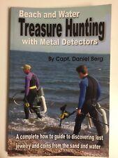 Beach and Water Treasure Hunting with Metal Detectors - Daniel Berg - Guide