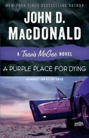 A Purple Place For Dying: A Travis Mcgee Novel: By John D. MacDonald
