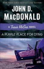 A Purple Place for Dying : A Travis McGee Novel by John Macdonald (2013, PB) NEW