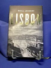 Lisbon by Neill Lochery 2011 Illustrated First Edition Hardcover