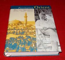 Faszination Orient - Max von Oppenheim Forscher Sammler Diplomat