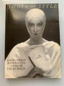SHOTS OF STYLE GREAT FASHION PHOTOGRAPHS CHOSEN BY DAVID BAILEY
