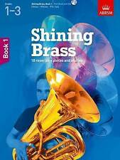 Shining Brass, Book 1: 18 Pieces for Brass, Grades 1-3, with CD by ABRSM (Mixed media product, 2012)