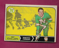 1968-69 OPC # 54 NORTH STARS RAY CULLEN ROOKIE EX/VG CARD  (INV#0690 )