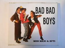 MIDI MAXI & EFTI : BAD BAD BOYS (5.44 MIX) - [ CD-MAXI - PORT 0€ ]