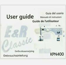 E&R KPN400 Sewing Machine Instructions. Photocopy
