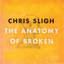 The Anatomy Of Broken - Music CD - Chris Sligh -  2010-09-14 - Fervent Records -