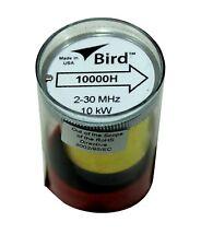 Bird 43 Wattmeter Element 10000H 2-30 Mhz 10000 Watts 10Kh 10Kw (New)