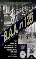 The B.A.A. at 125: The Official History of the Boston Athletic Association, 188
