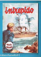 INTREPIDO 1956 N. 31 Anno XXII - Anno 6° Ed. Universo Ottimo +
