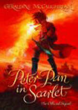 Peter Pan In Scarlet Official Sequel Geraldine McCaughrean Hardback Book 2006