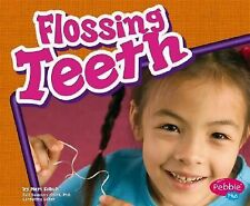Flossing Teeth Healthy Teeth