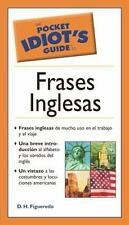 The Pocket Idiot's Guide to Frases Inglesas