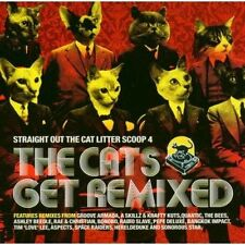 STRAIGHT OUT OF THE CAT LITTER SCOOP 4: CATS GET REMIXED – CD, GROOVE ARMADA