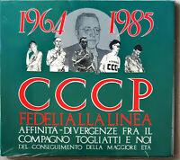 CCCP Fedeli Alla Linea 1964-1985 Affinità Divergenze Fra Il Compagno Cd Sigilla