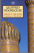 Apples in the Snow: Journey to Samarkand,Geoffrey Moorhouse
