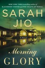 Morning Glory by Sarah Jio (2013, Paperback)