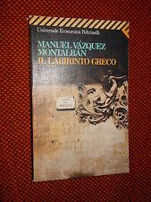 Il labirinto greco di Manuel Vazquez Montalbàn – U. E. Feltrinelli 1995 MI
