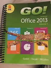 Go!: Go! With Office 2013 Vol. 1 by Carolyn E. McLellan, Alicia Vargas and...