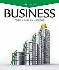 Business by Robert J. Hughes, William M. Pride and Jack R. Kapoor (2013,...